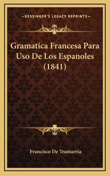 Hardcover Gramatica Francesa para Uso de Los Espanoles Book