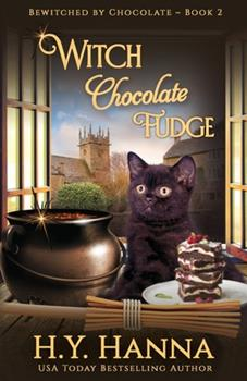 Witch Chocolate Fudge - Book #2 of the Bewitched by Chocolate