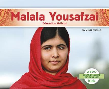Malala Yousafzai: Education Activist - Book  of the History Maker Biographies