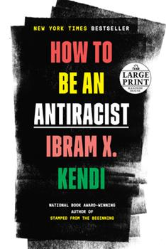 Paperback How to Be an Antiracist [Large Print] Book