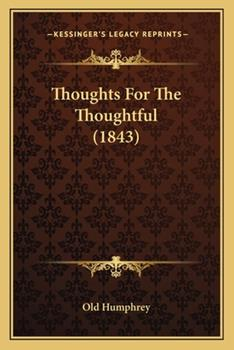 Paperback Thoughts for the Thoughtful Book