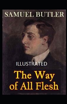 Paperback The Way of All Flesh Illustrated Book