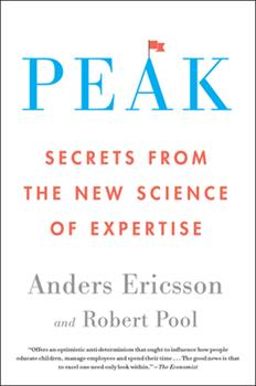 Paperback Peak: Secrets from the New Science of Expertise Book
