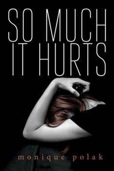 So Much It Hurts 1459801369 Book Cover