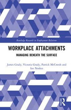 Workplace Attachments: Managing Beneath the Surface 0367785811 Book Cover