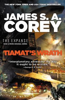 Tiamat's Wrath - Book #8 of the Expanse Chronological
