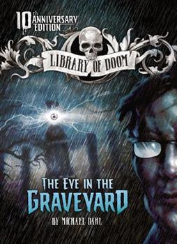 The Eye in the Graveyard - Book  of the Library of Doom