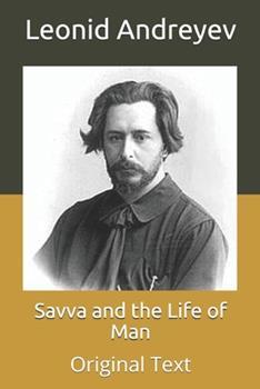 Paperback Savva and the Life of Man: Original Text Book