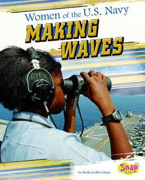 Women of the U.S. Navy: Making Waves 1429654481 Book Cover