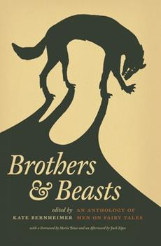 Brothers and Beasts: An Anthology of Men on Fairy Tales 0814332676 Book Cover
