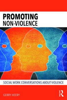 Paperback Promoting Non-Violence: Social Work Conversations about Violence Book