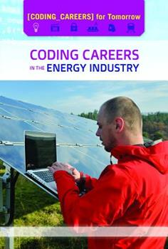 Coding Careers in the Energy Industry 1502645793 Book Cover