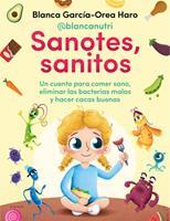 Hardcover Sanotes, Sanitos / Healthy, Happy [Spanish] Book