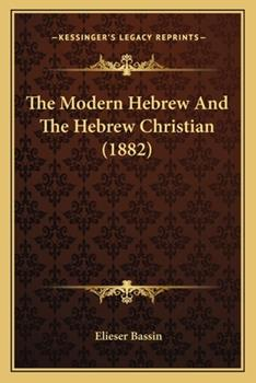 Paperback The Modern Hebrew and the Hebrew Christian Book