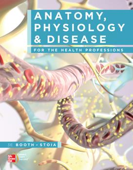 Anatomy, Physiology, and Disease for the Health Professions [with Connect Access Code] 0073402222 Book Cover