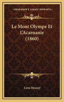 Hardcover Le Mont Olympe et L'Acarnanie Book