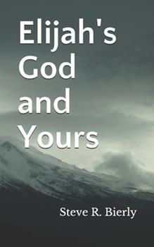 Paperback Elijah's God and Yours Book