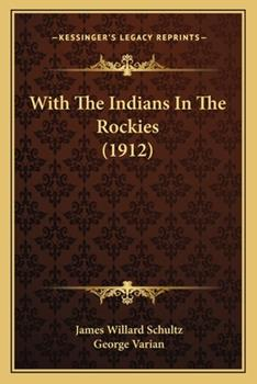 Paperback With the Indians in the Rockies Book