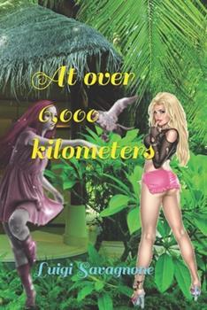 Paperback At over 6,000 kilometers Book