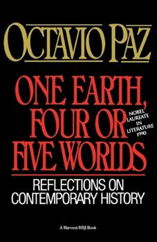 Paperback One Earth, Four or Five Worlds : Reflections on Contemporary History Book