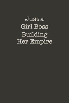 Paperback Just a Girl Boss Building Her Empire : 2020-2024 Planner, a 5 Year Monthly Planner, Organizer and Agenda with to Do's, Notes and a 60 Months Spread View. Perfect for Women and Boss Ladies Book