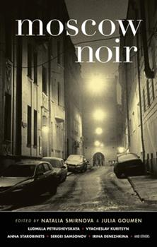 Moscow Noir - Book  of the Akashic noir