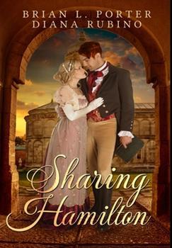 Hardcover Sharing Hamilton: Premium Hardcover Edition Book