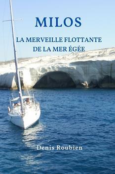 Paperback Milos. La merveille flottante de la Mer ?g?e [French] Book