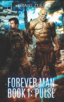 Pulse - Book #1 of the Forever Man