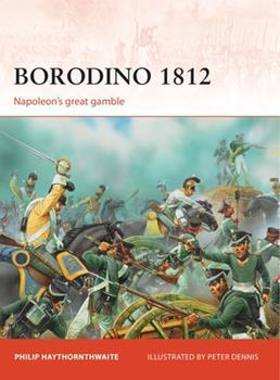 Borodino 1812: Napoleon's great gamble - Book #246 of the Osprey Campaign