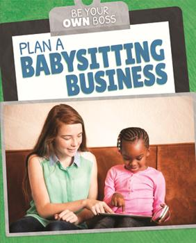 Library Binding Plan a Babysitting Business Book