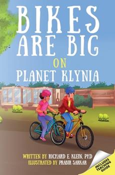 Paperback Bikes Are Big on Planet Klynia Book
