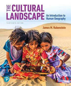 The Cultural Landscape: An Introduction to Human Geography 0675209501 Book Cover