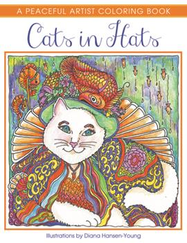 Cats in Hats: A Peaceful Artist Coloring Book 1682302199 Book Cover