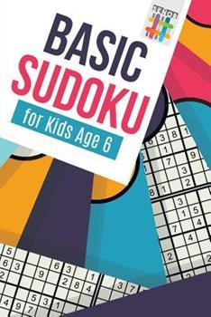 Paperback Basic Sudoku for Kids Age 6 Book