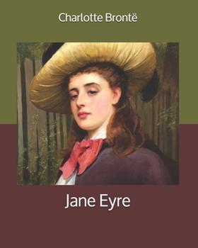 Paperback Jane Eyre: Large Print [Large Print] Book