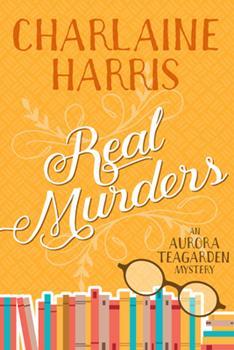 Paperback Real Murders: An Aurora Teagarden Mystery Book