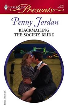 Blackmailing The Society Bride (Harlequin Presents) - Book #3 of the Jet-Set Wives