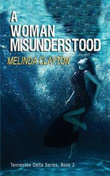A Woman Misunderstood 0996388494 Book Cover