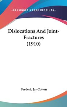 Hardcover Dislocations and Joint-Fractures Book