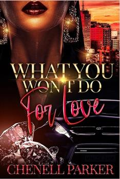 Paperback What You Won't Do For Love Book
