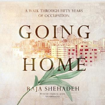 Audio CD Going Home: A Walk Through Fifty Years of Occupation Book