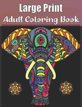 Paperback Large Print Adult Coloring Book: An Adults Coloring Book of Spring with Flowers, Butterflies, Country Scenes, Designs, (Hard Coloring Books For Adults Book