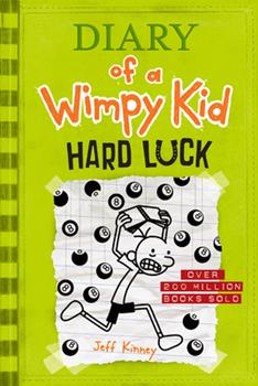 Hard Luck - Book #8 of the Diary of a Wimpy Kid