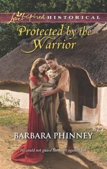 Mass Market Paperback Protected by the Warrior (Love Inspired Historical) Book