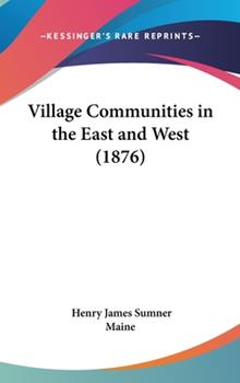 Hardcover Village Communities in the East and West Book