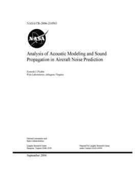 Paperback Analysis of Acoustic Modeling and Sound Propagation in Aircraft Noise Prediction Book