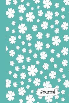 Paperback Journal : Teal and White Flowers Diary with Blank Lined Notebook Paper Book