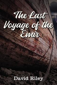 The Last Voyage of the Emir 1400329213 Book Cover