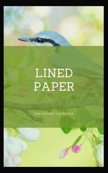 Paperback Lined Paper : 5x8 Inches 120 Pages [Large Print] Book